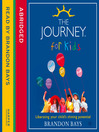 The Journey for Kids (MP3)